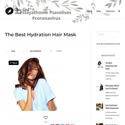 The Best Hydration Hair Mask