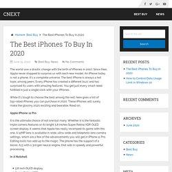 The Best iPhones To Buy In 2020 – Cnext