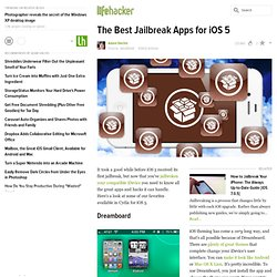 The Best Jailbreak Apps for iOS 5