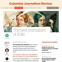 The best journalism of 2016