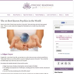 The 10 Best Known Psychics in the World
