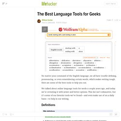 Language Tools for Geeks