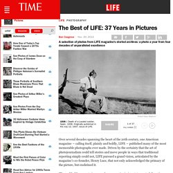 The Best of LIFE: 37 Years in Pictures