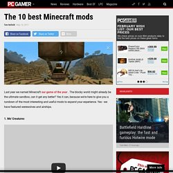 The 10 best Minecraft mods