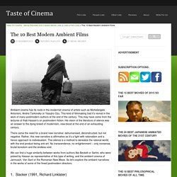 The 10 Best Modern Ambient Films