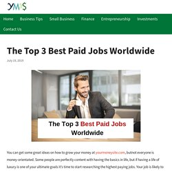 The Top 3 Best Paid Jobs Worldwide