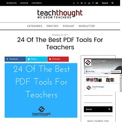 24 Of The Best PDF Tools For Teachers -