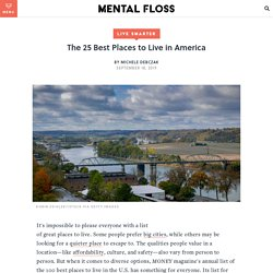 The 25 Best Places to Live in America