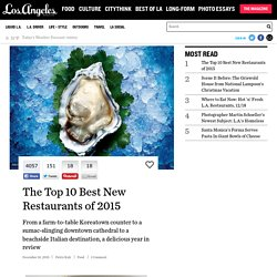 The Top 10 Best New Restaurants of 2015 - Page 11 of 11
