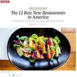 The 12 Best New Restaurants in America