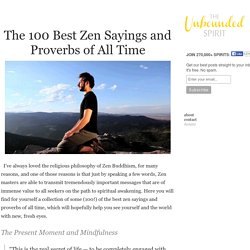 The 100 Best Zen Sayings and Proverbs of All Time