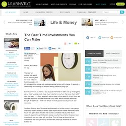 The Best Time Investments You Can Make | Living Frugally | Psychology Of Money