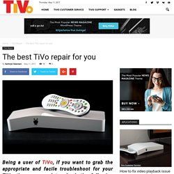 The best TiVo repair for you