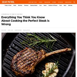 The Best Way to Cook a Steak at Home