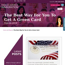 The Best Way for You to Get a Green Card