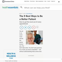 The 9 Best Ways to Be a Better Patient