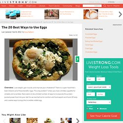 The 20 Best Ways to Use Eggs Slideshow