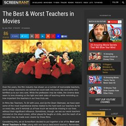 The Best & Worst Teachers in Movies