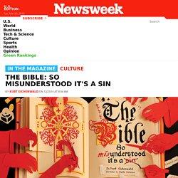 The Bible: So Misunderstood It's a Sin