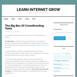 The Big Box Of #Crowdfunding Tools - @reubenpressman #startups #growthhacking