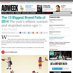The 13 Biggest Brand Fails of 2014
