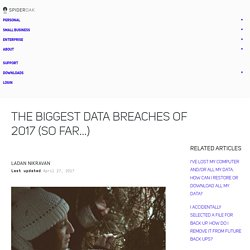 The Biggest Data Breaches of 2017 (So Far…)