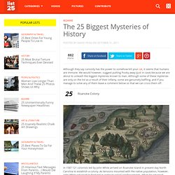 The 25 Biggest Mysteries of History - List25 - StumbleUpon