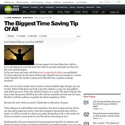 The Biggest Time Saving Tip Of All | BNET