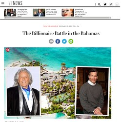 The Billionaire Battle in the Bahamas