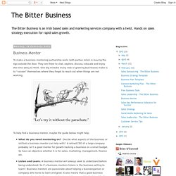 The Bitter Business: Business Mentor
