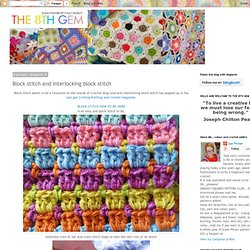 The 8th Gem: Block stitch and Interlocking block stitch
