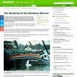 Greenpeace - The Bombing of the Rainbow Warrior