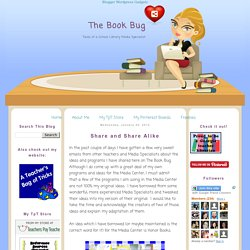 The Book Bug: Share and Share Alike