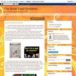 The Book Fairy-Goddess: Book Genres for 3rd-5th