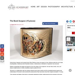 The Book Surgeon (15 pieces) - My Modern Metropolis - StumbleUpon
