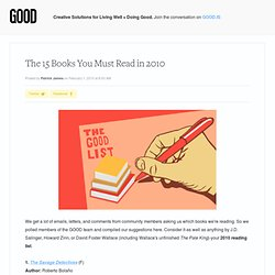 The 15 Books You Must Read in 2010 - Education - GOOD