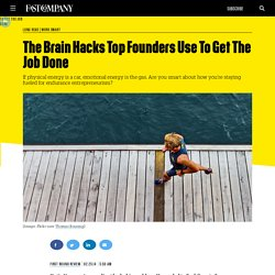 The Brain Hacks Top Founders Use To Get The Job Done