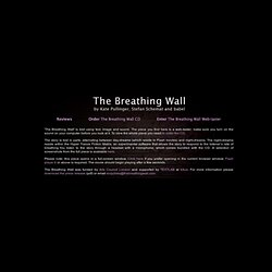 The Breathing Wall