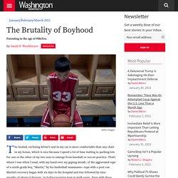 The Brutality of Boyhood
