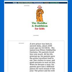Buddha, the Awakened One (for kids)