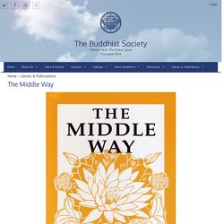 The Buddhist Society: The Middle Way