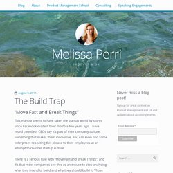 The Build Trap / Melissa Perri