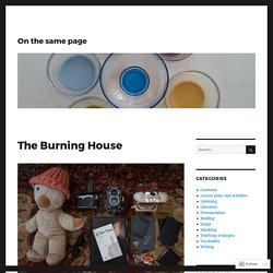 The Burning House – On the same page