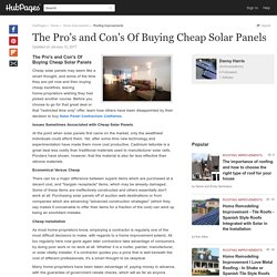 The Pro's and Con's Of Buying Cheap Solar Panels