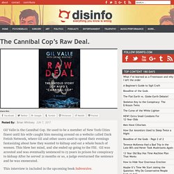 The Cannibal Cop's Raw Deal.