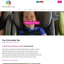The Car Seat Lady – Top 10 Car Safety Tips