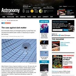 The case against dark matter