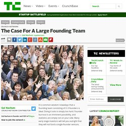 The Case For A Large Founding Team