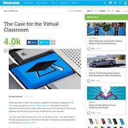The Case for the Virtual Classroom
