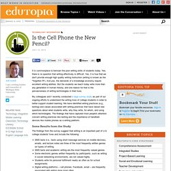 Is the Cell Phone the New Pencil?